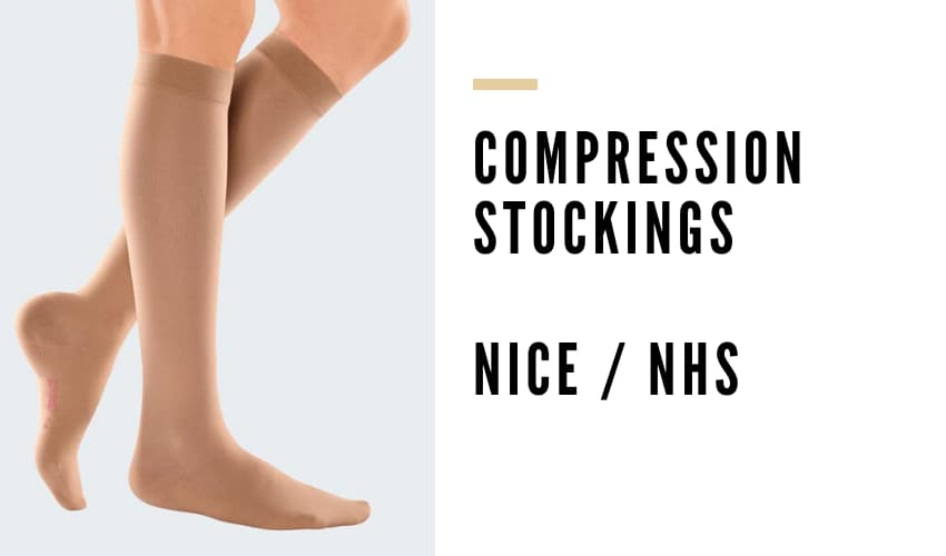 Compression Stockings Guide by NICE / NHS - Vein Solutions
